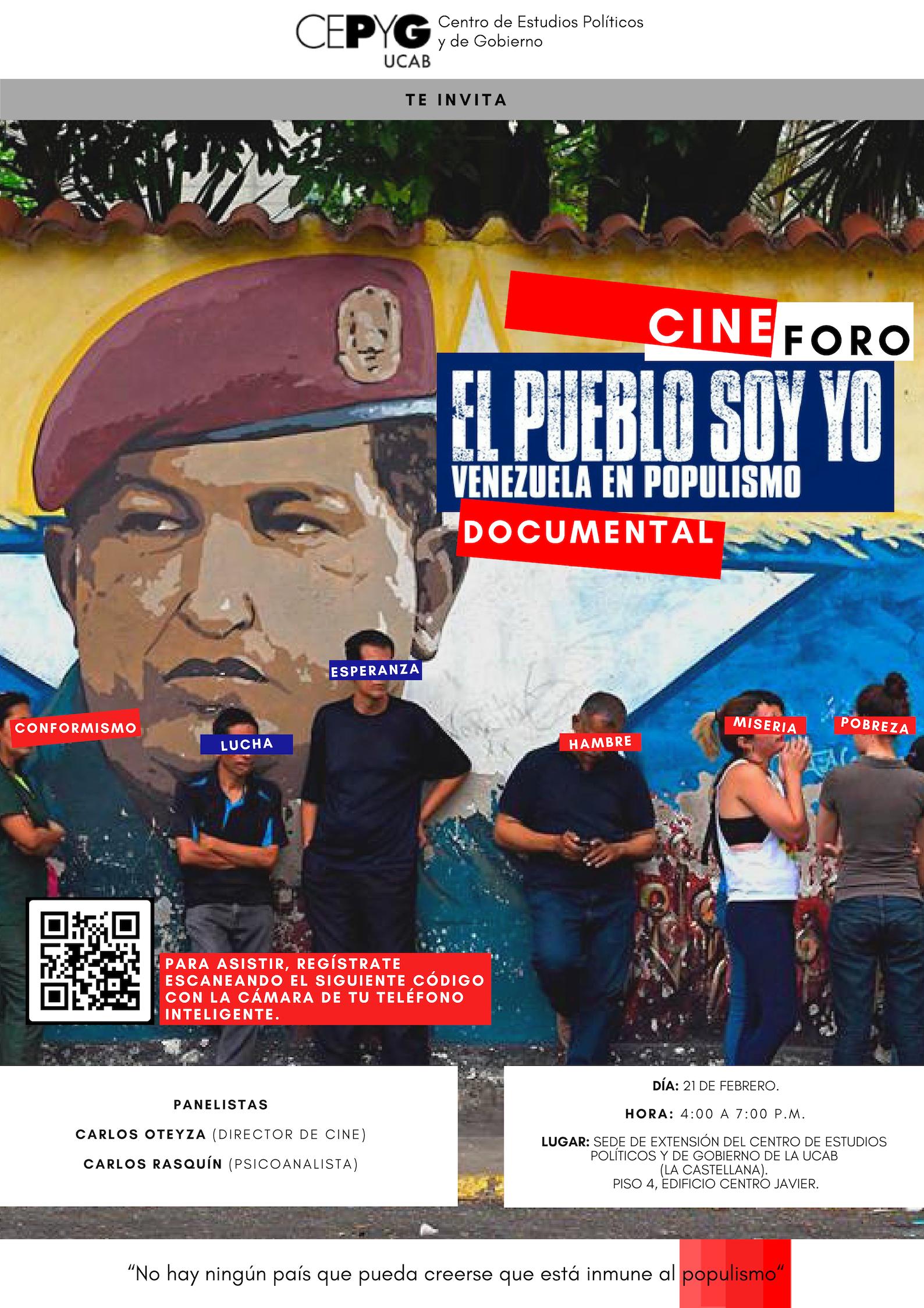 """El documental de Carlos Oteyza """"El pueblo soy yo"""" será proyectado en la  sede de extensión del Centro de Estudios Políticos y Gobierno"""