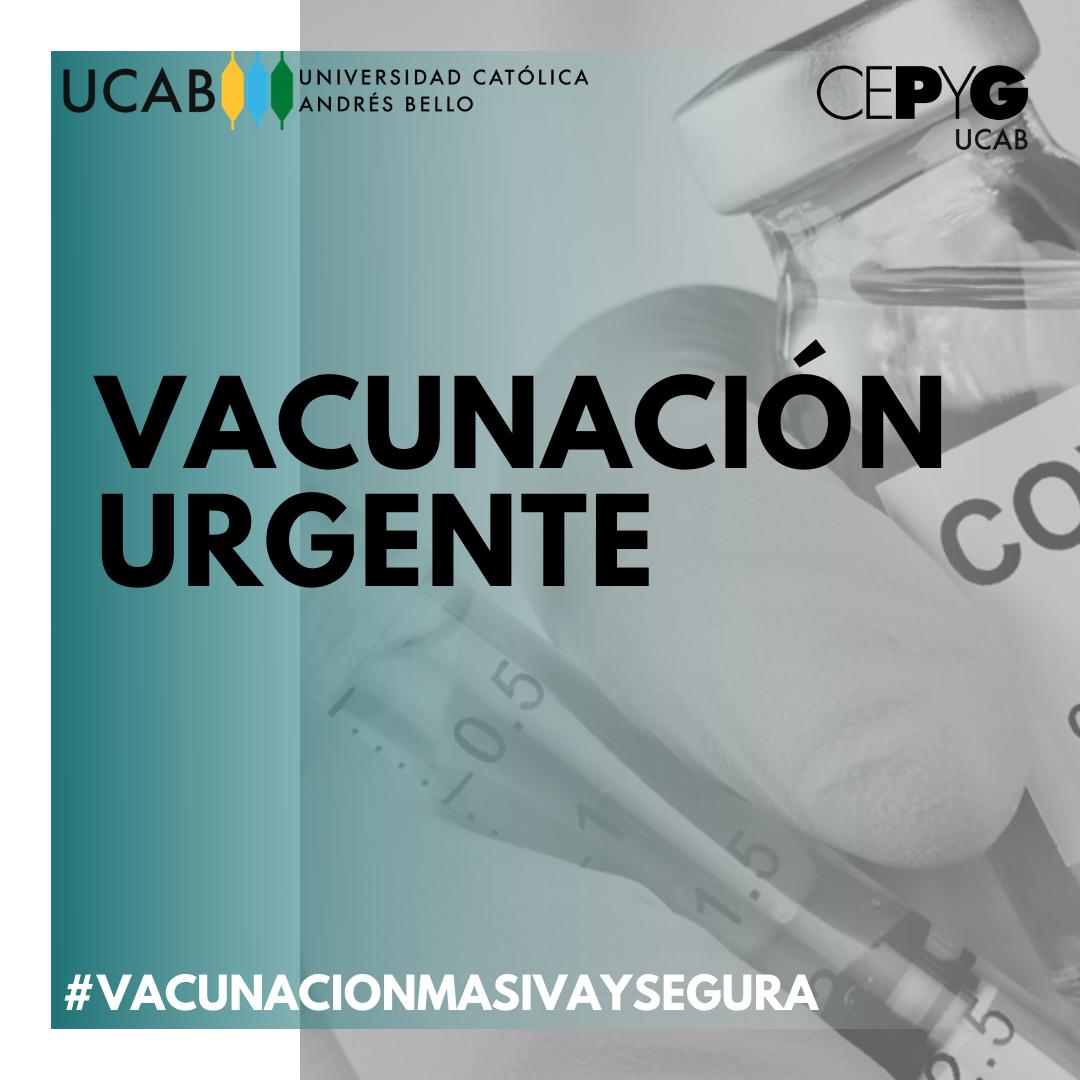 CEPyG-UCAB: Venezuela requiere un plan de vacunación masivo y seguro